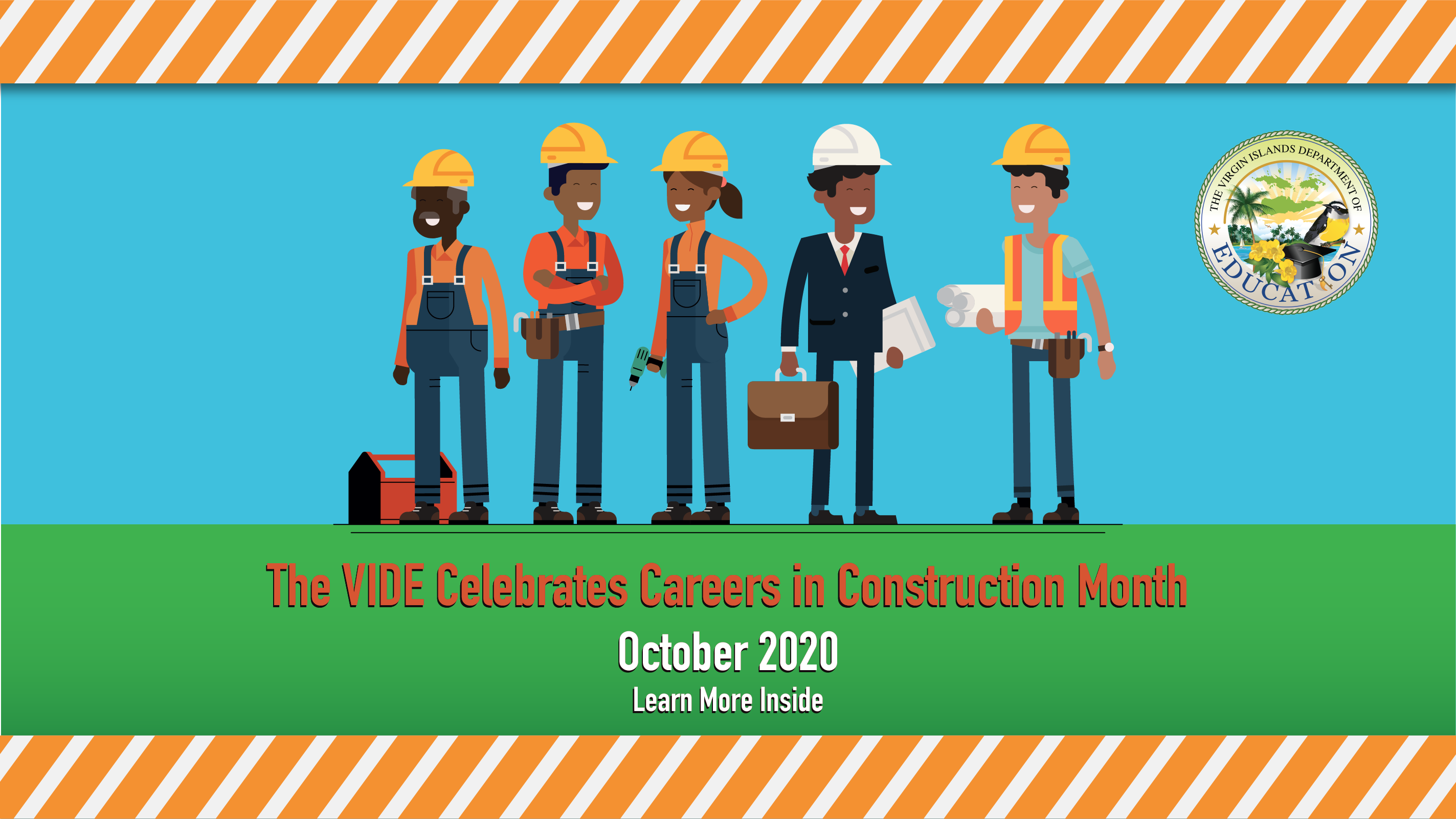 Celebrating Careers in Construction Month - October 2020