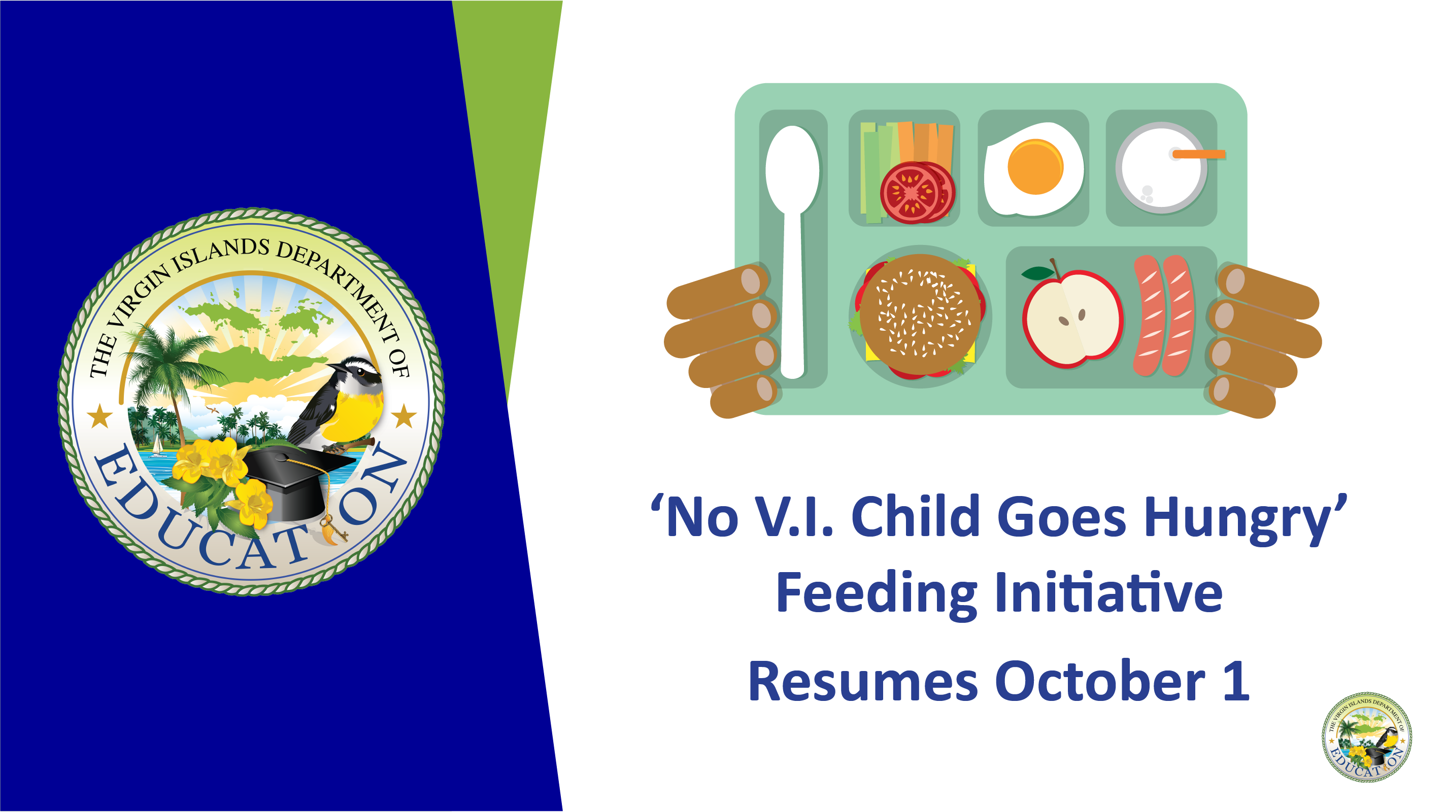 'No V.I. Child Goes Hungry' Feeding Initiative Resumes October 1