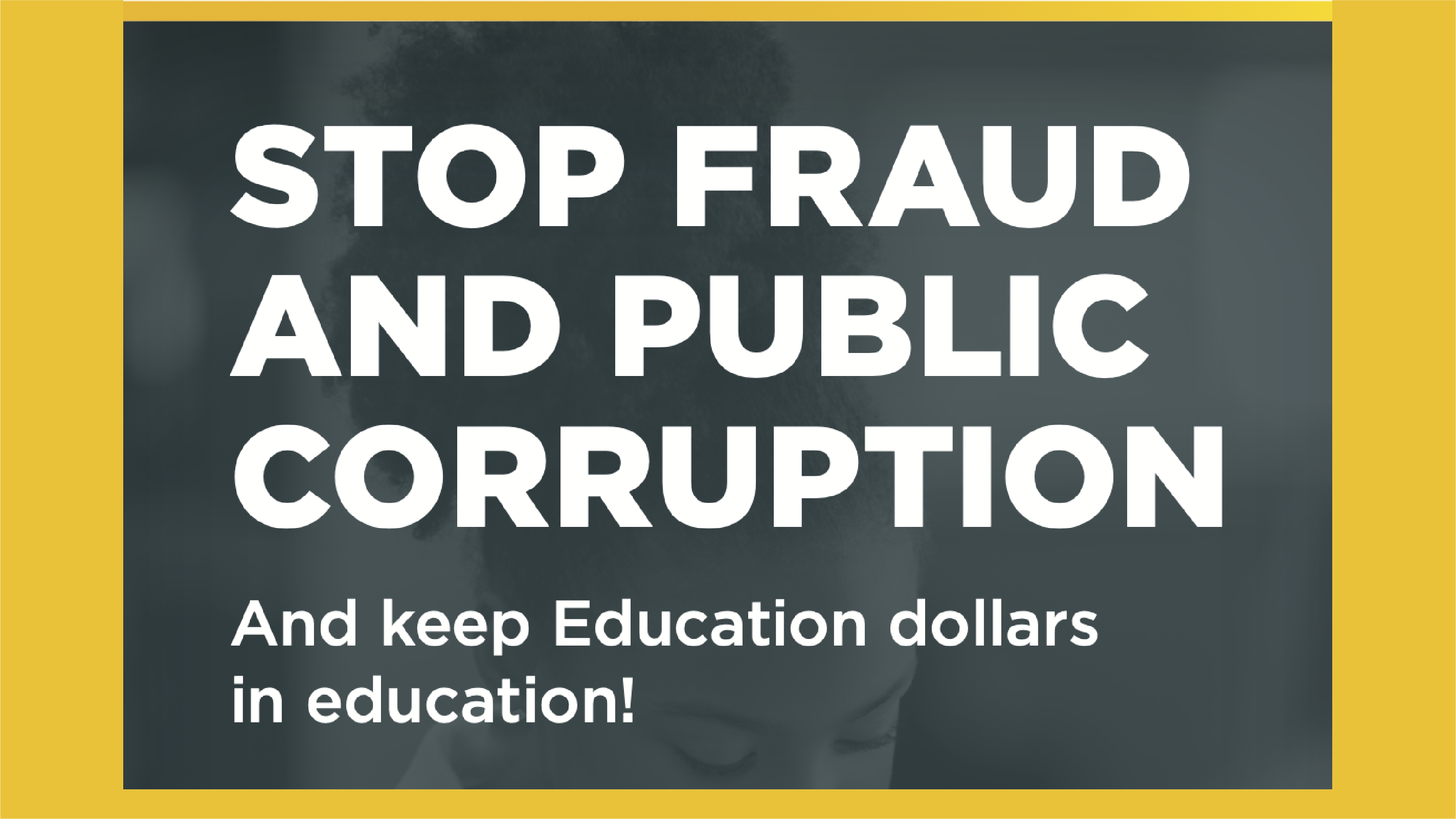 Report Fraud: Keep Education Dollars in Education